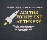 First Rule of Rocket Science